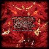 CD Torture Squad – Death, Chaos And Torture Alive
