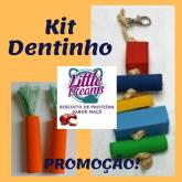 Kit Dentinho