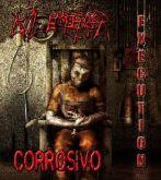 Evil Emperor / Corrosivo - Execution