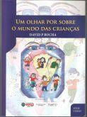 Um Olhar Sobre o Mundo das Crianças