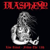 BLASPHEMY - Live Ritual – Friday the 13th - CD