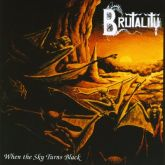 Brutality - When The Sky Turns To Black (Cassete)