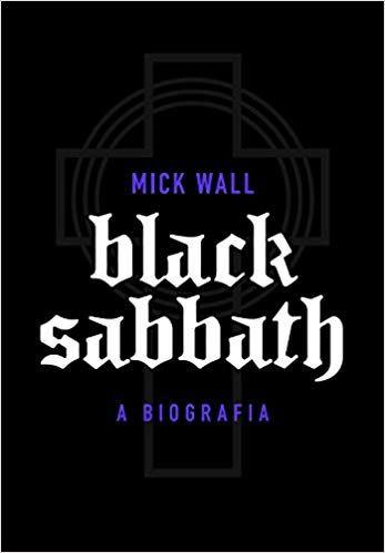 BLACK SABBATH: A biografia