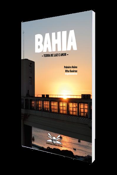 Bahia - Terra de Luz e Amor