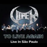 Viper – To Live Again – Live In São Paulo