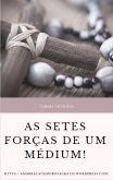 E-book exclusivo - As setes forças de um médium