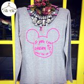 Tee Mickey: If you can dream it, you can do it (Cinza Mescla/ Pink)