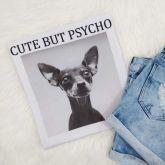 T-shirt Cute But Psycho - Tamanho M