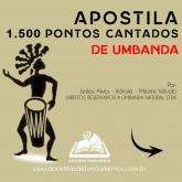 APOSTILA 1.500 PONTOS CANTADOS DE UMBANDA
