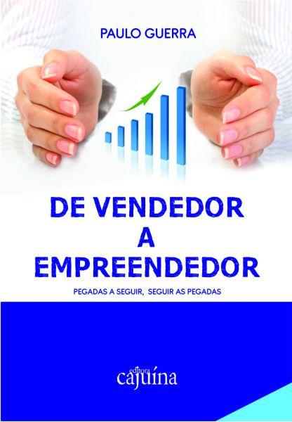 De vendedor a empreendedor: pegadas a seguir, seguir as pegadas