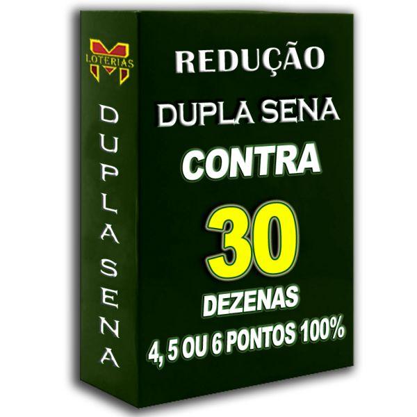 Redução DUPLA SENA, 30 dezenas em  6 apostas 4, 5 ou 6 pontos 100%