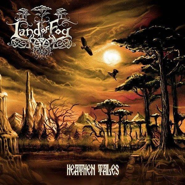Land Of Fog – Heathen Tales - Digipack