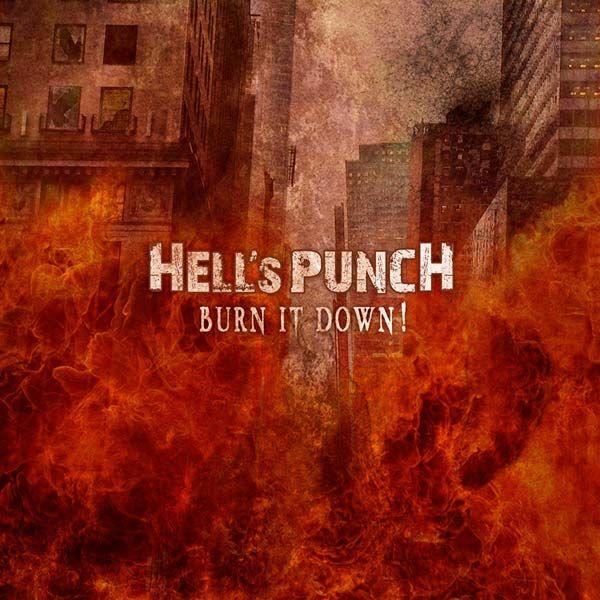 CD Hell's Punch – Burn It Down