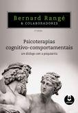 Psicoterapias Cognitivo-Comportamentais: Um Diálogo com a Psiquiatria