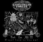 CARPATHIAN FOREST - Fuck You All - CD
