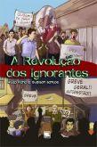 A Revolução dos Ignorantes