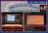 91. Dramaturgia - Os Intelectuais das Artes