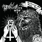 PROFANATICA - Sickened By Holy Host / The Grand Masters - CD