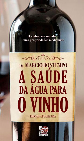A saúde da água para o vinho - versão atualizada