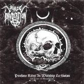 BLACK INVOCATION - PROFANE RITES IN WORSHIP TO SATAN