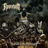 Reversed - Ignition to the Apocalypse