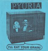 EP 7 - Pyuria – I'll Eat Your Brain