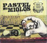 CD - Pastel De Miolos – Novas Ideias Velhos Ideais