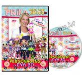 DVD Prika - Personagens em EVA 3D - Volume 1