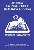 APOSTILA KIMENGÁ N'GOLA - MATANÇA ANGOLA+ÁUDIO