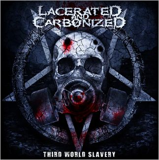 Lacerated and Carbonized: Third World Slavery