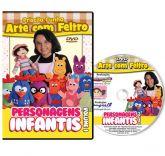 DVD - Personagens em Feltro Volume 1