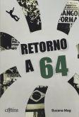 RETORNO A 64