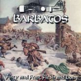 Barbatos – Fury And Fear, Flesh And Bone CD