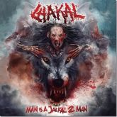 CHAKAL - Man Is A Jackal 2 Man -  Digipack CD