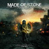 MADE OF STONE - DAY AFTER DAY