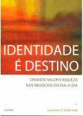 Identidade É Destino Com Frete Grátis Para Todo Brasil!