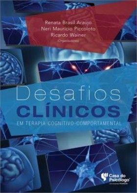 Desafios Clínicos em Terapia Cognitivo-Comportamental