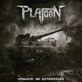 PLATOON (AM) - MÁQUINA DE EXTERMÍNIO