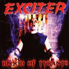 CD Exciter - Blood of Tyrants (Importado)