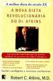 A NOVA DIETA REVOLUCIONÁRIA DO DR. ATKIN