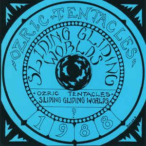 LP 12 - Ozric Tentacles – Sliding Gliding Worlds