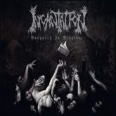 Incantation – Vanquish In Vengeance - CD