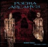CD Poema Arcanvs- Buried Songs: The Early Times