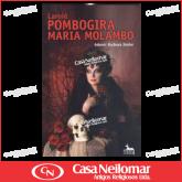 067017 - Livro Laroie Pombogira Maria Molambo
