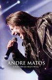 ANDRE MATOS: O MAESTRO DO HEAVY METAL - LIVRO