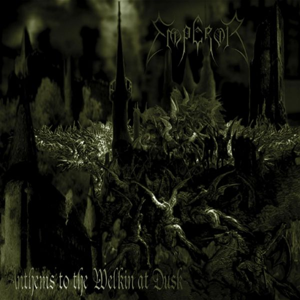CD Emperor – Anthems To The Welkin At Dusk (Importado)