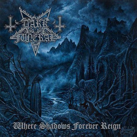 CD Dark Funeral – Where Shadows Forever Reign