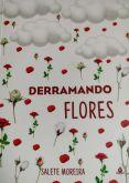 Derramando Flores
