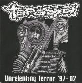 Tapasya - Unrelenting Terror 1997-2002