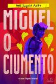 Miguel, o ciumento